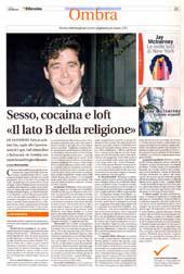 """Sesso, cocaina e loft """"Il lato B della religione"""""""