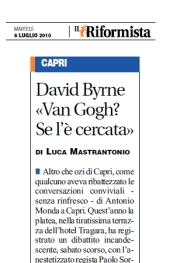 David Byrne: Van Gogh? Se l'è cercata